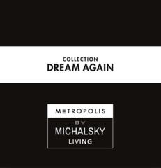 Dream Again Michalsky